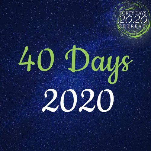 40 Days 2020
